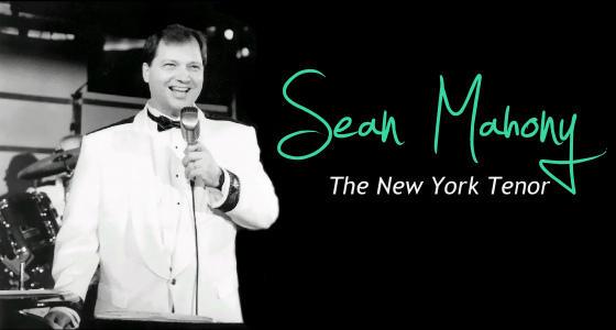 "Sean Mahony ""The New York Tenor"""